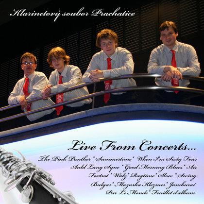 CD Live From Concerts / Klarinetový soubor Prachatice (2010)